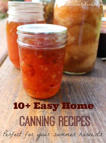 10+Easy Home Canning Recipes
