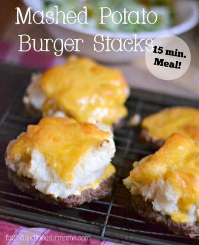 faith filled food for moms mashed potato burger stacks