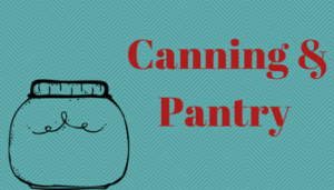 canning and pantry